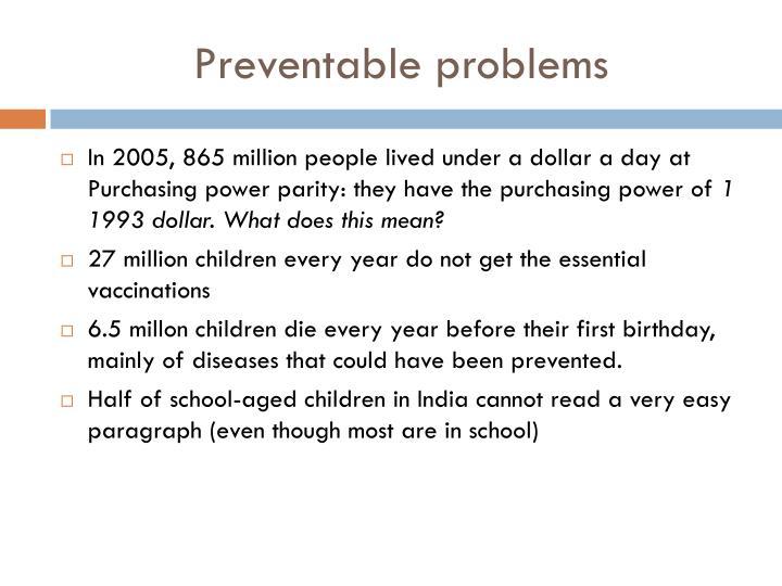 Preventable problems
