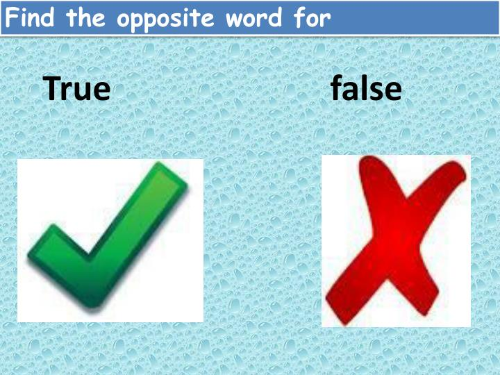 Find the opposite word