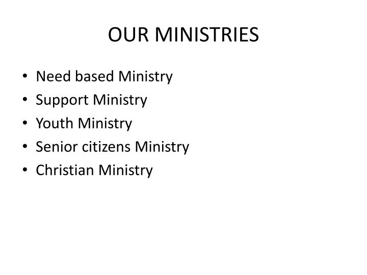 Our ministries