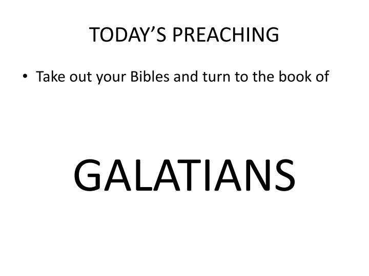 TODAY'S PREACHING