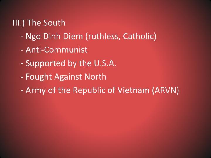 III.) The South