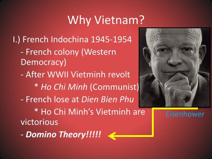 Why Vietnam?