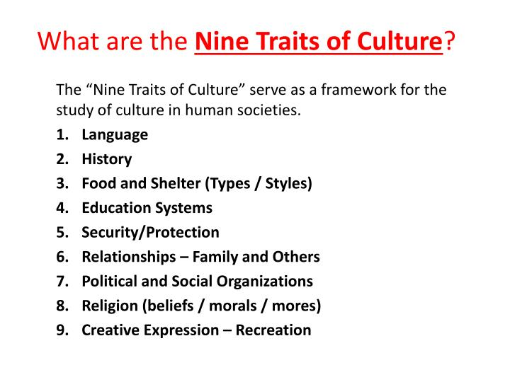 What are the nine traits of culture