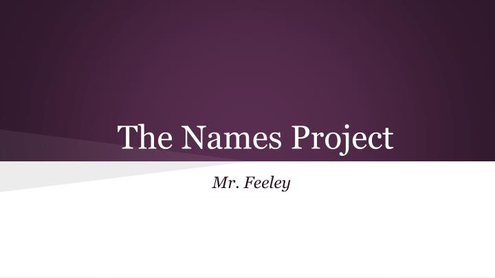 The names project