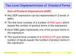 two level implementations of standard forms