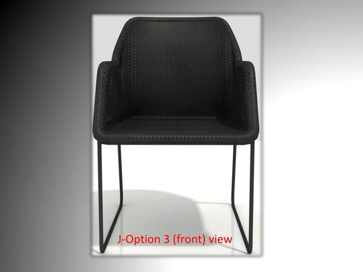J-Option 3 (front) view