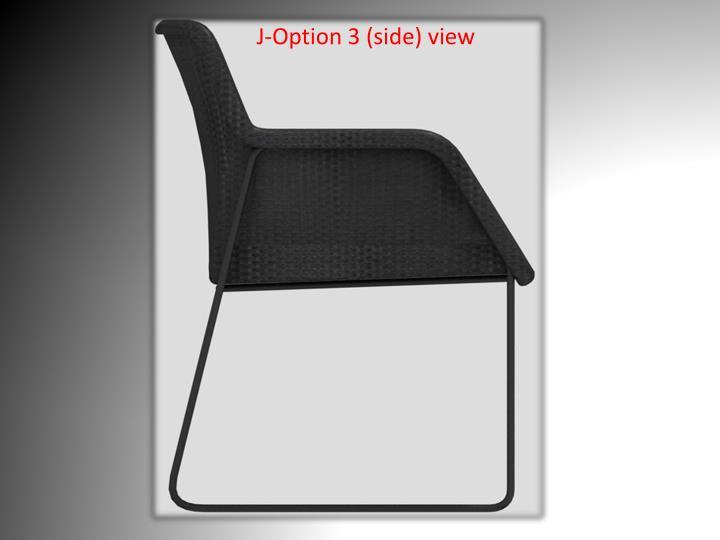 J-Option 3 (side) view