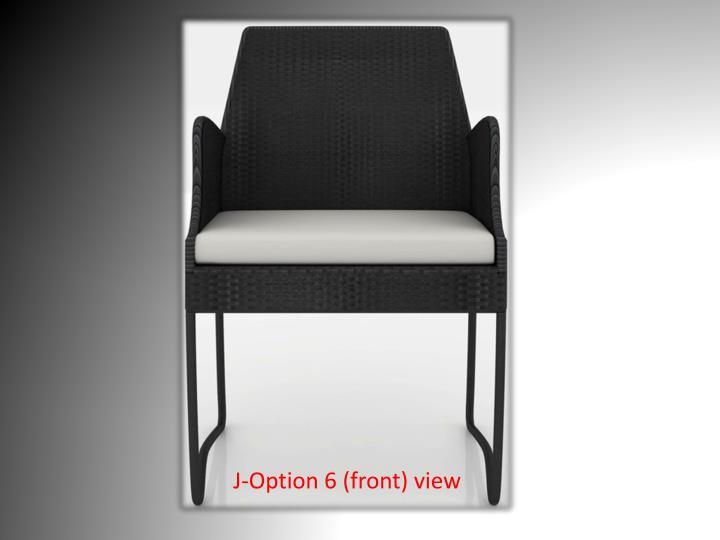 J-Option 6 (front) view