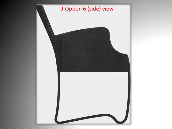 J-Option 6 (side) view
