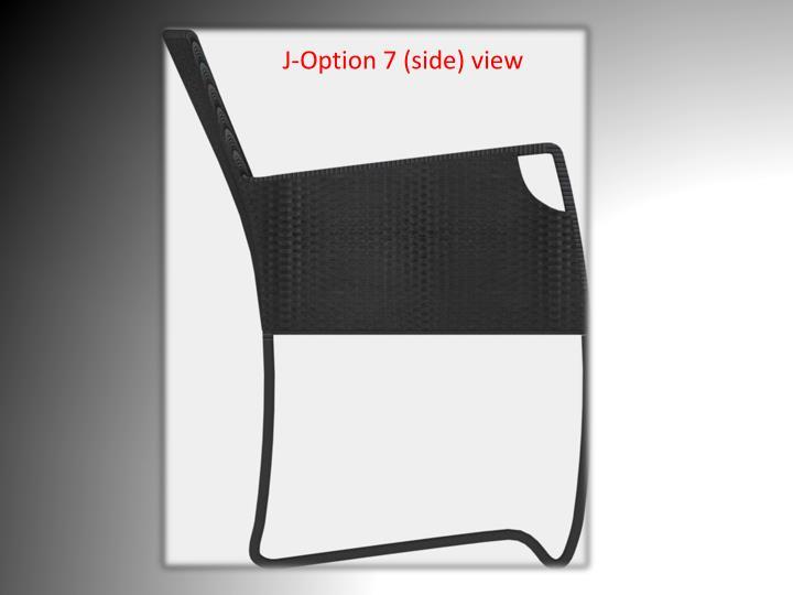 J-Option 7 (side) view
