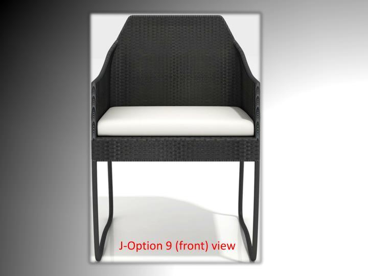 J-Option 9 (front) view
