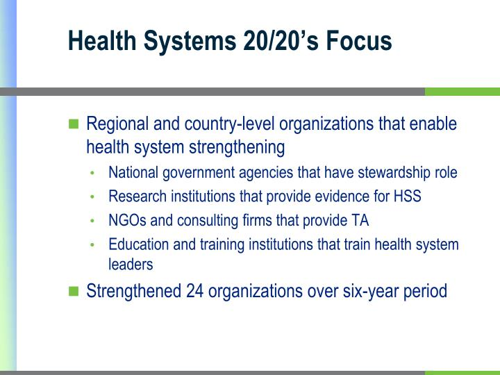 Health Systems 20/20's Focus