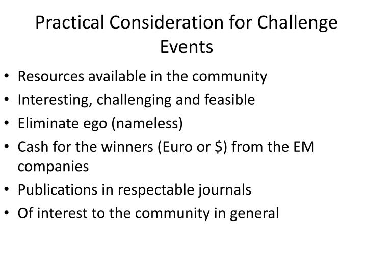 Practical Consideration for Challenge Events