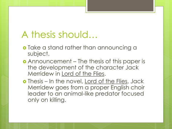 A thesis should