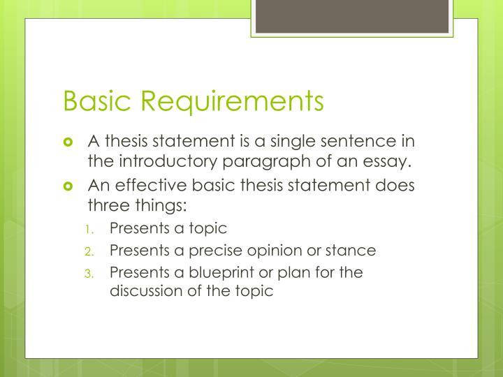 Basic requirements