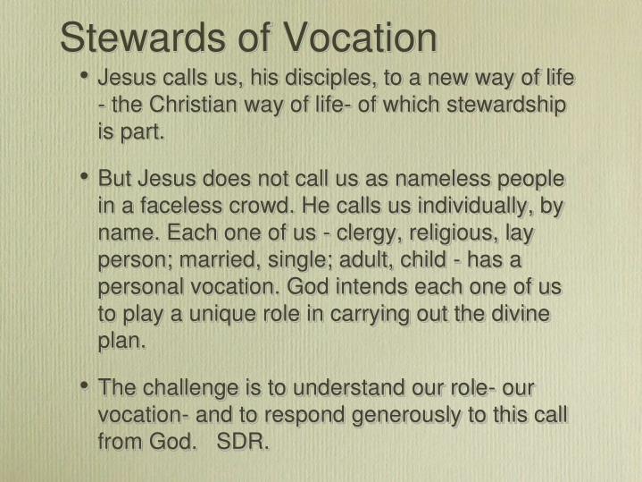 Stewards of Vocation