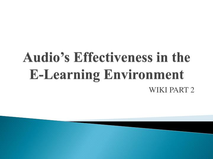 Audio s effectiveness in the e learning environment
