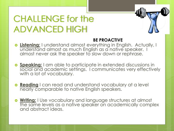 CHALLENGE for the  ADVANCED HIGH