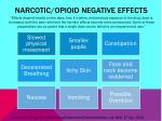 narcotic opioid negative effects