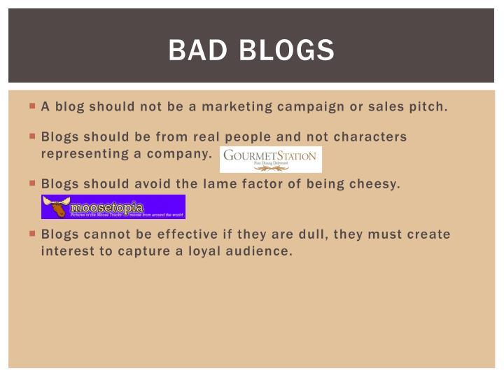 Bad Blogs
