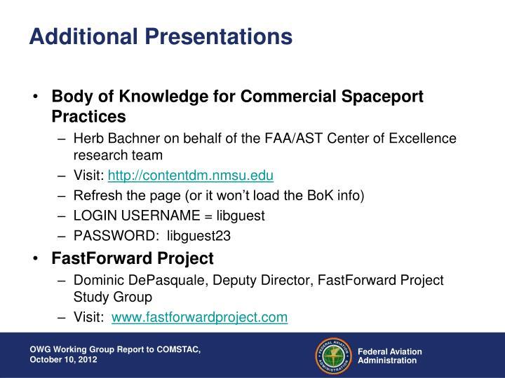 Additional Presentations