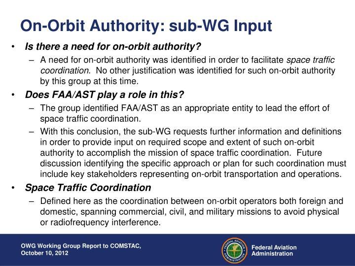 On-Orbit Authority: sub-WG Input