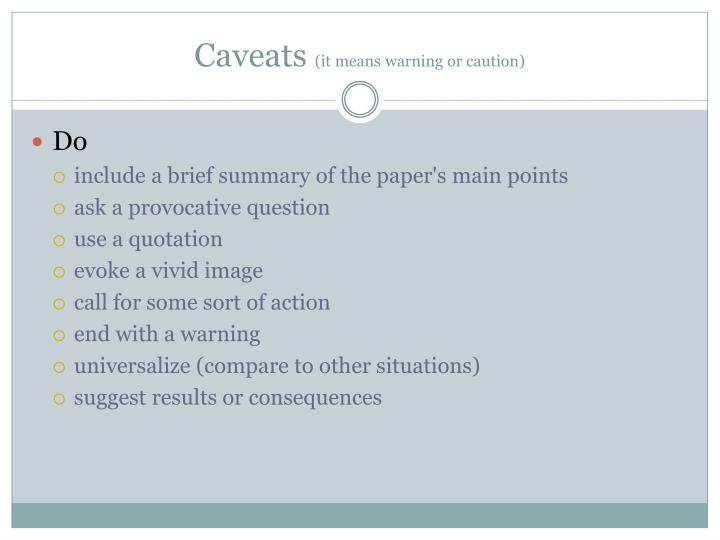 Caveats it means warning or caution1
