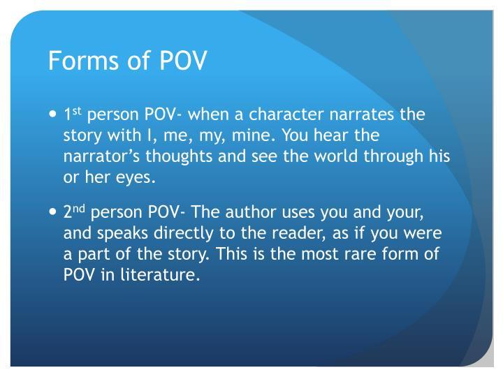 Forms of POV