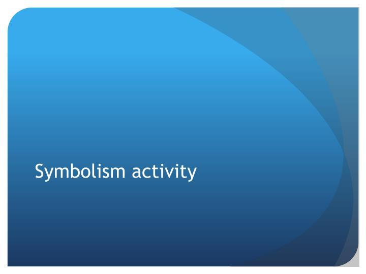 Symbolism activity