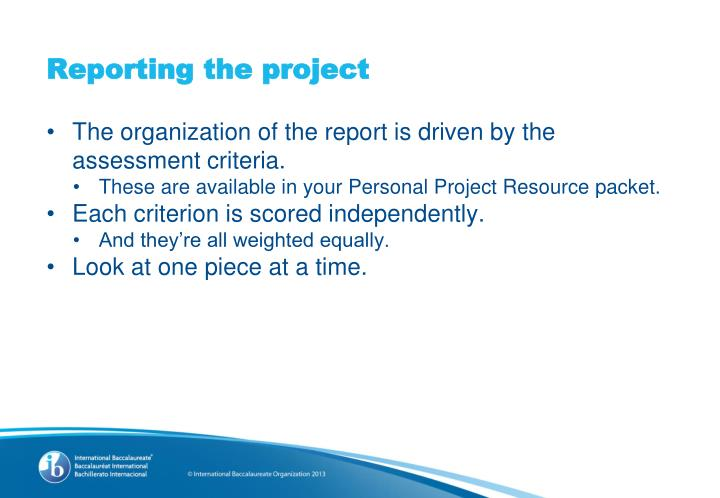 Reporting the project