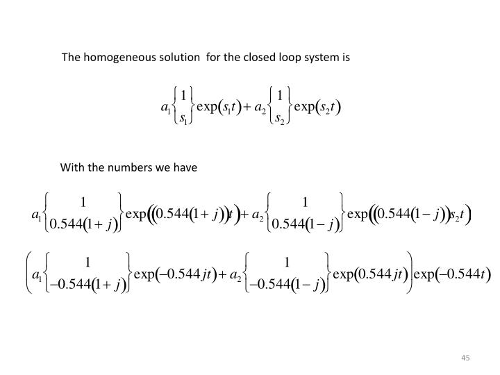 The homogeneous solution