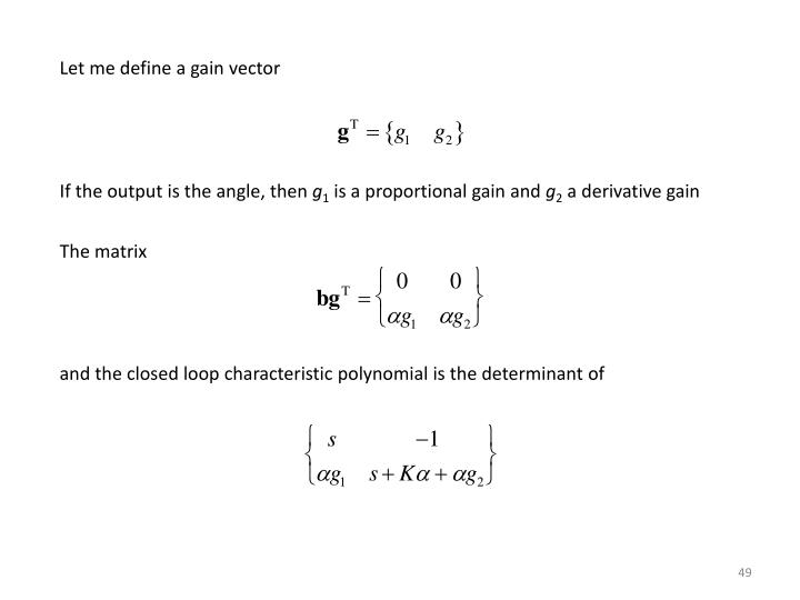Let me define a gain vector
