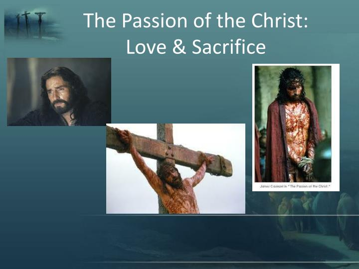 The Passion of the Christ: