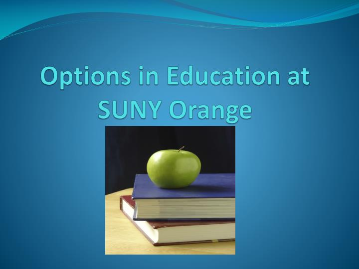 options in education at suny orange