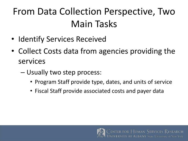 From Data Collection Perspective, Two Main Tasks