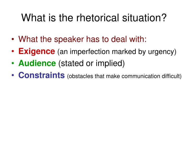 What is the rhetorical situation?