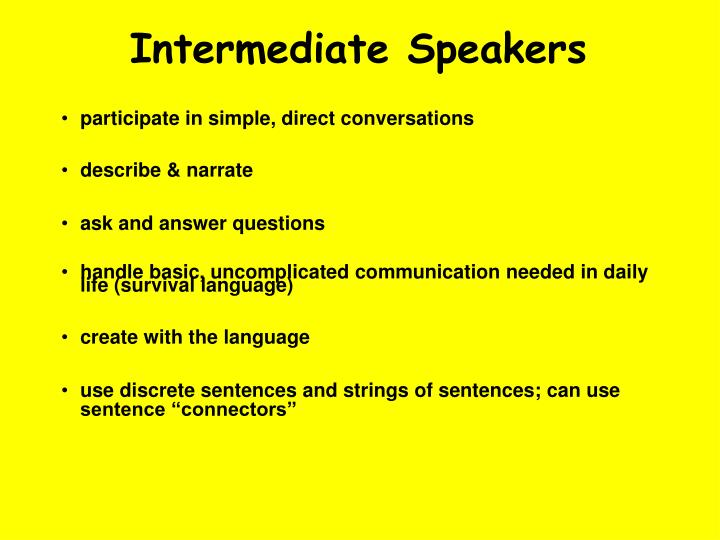 Intermediate Speakers