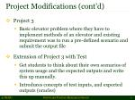 project modifications cont d