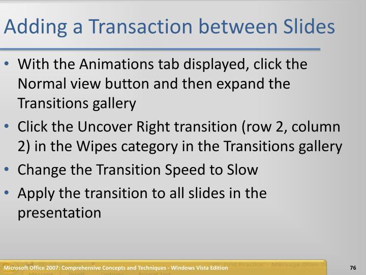 Adding a Transaction between Slides