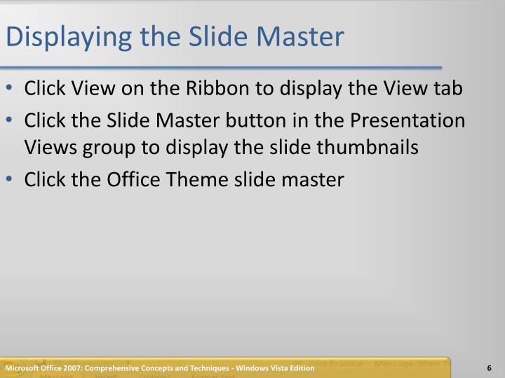 Displaying the Slide Master