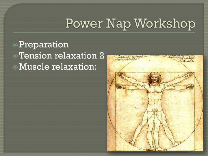 Power Nap Workshop