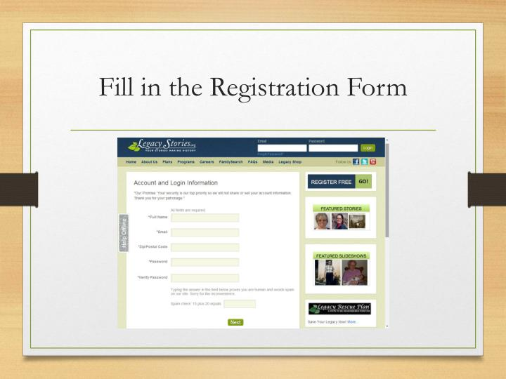 Fill in the Registration Form