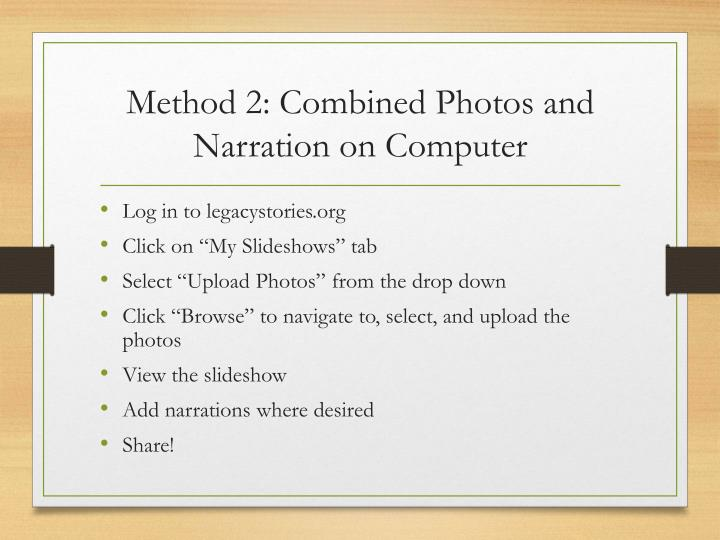 Method 2: Combined Photos and Narration on Computer