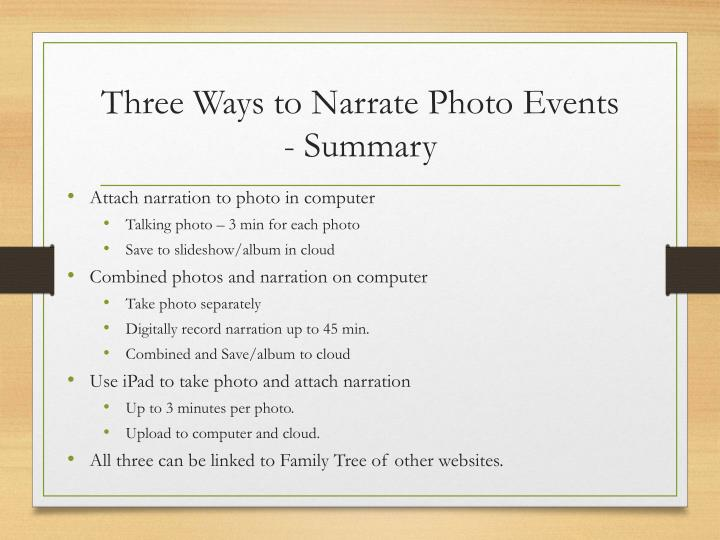 Three Ways to Narrate Photo Events - Summary