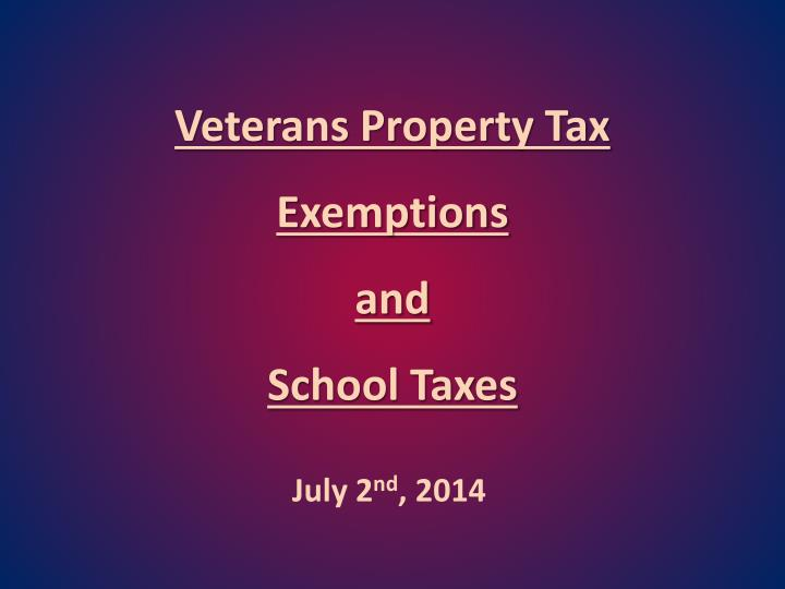 veterans property tax e xemptions and school taxes n.