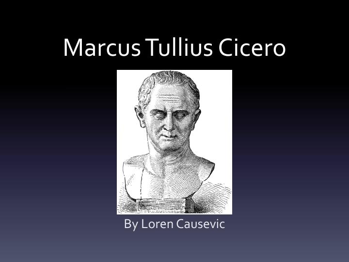 an analysis of difference in the two philosophers socrates and marcus tullius cicero 274 quotes from marcus tullius cicero: 'a room without books is like a body without a soul', 'if you have a garden and a library, you have everything you need', and 'six mistakes mankind keeps making century after century: believing that personal marcus tullius cicero quotes (showing 1-30 of 274.