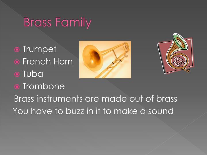 Brass family