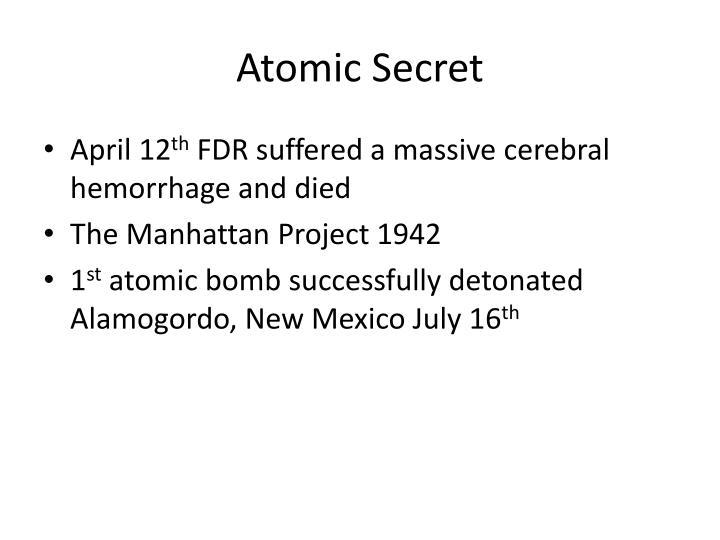 Atomic Secret