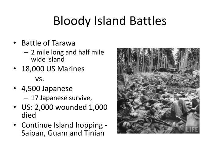 Bloody Island Battles