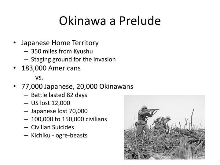 Okinawa a Prelude